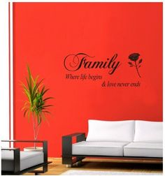 """Family Where Life Begins & Love Never Ends"" Quote with Rose Art Decal Sticker"