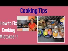 Cooking Tips ! How to Fix Common Mistakes in Cooking !! Beginners Special!! - YouTube