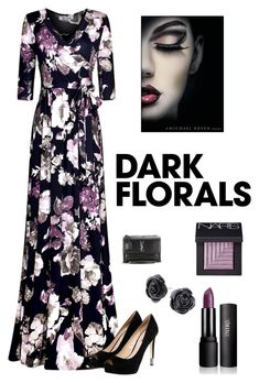 """""""Dark Florals"""" by kotnourka ❤ liked on Polyvore featuring GUESS, Yves Saint Laurent and NARS Cosmetics"""