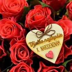 Birthday Wishes Flowers, Flower Pictures, Birthday Quotes, Birthdays, Happy Birthday, Jar, Rose, Erika, Humor