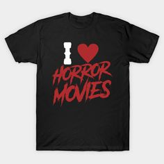 I Love Horror Movies Especially With Monsters - Horror - T-Shirt | TeePublic. I Love Horror Movies Especially With Monsters. Celebrate your Gothic occult at your Halloween party with your friends and fans. See who can dress up as the best Goth or Frankenstein. Great funny gift for those who truly love blood, horror and movies. (ad) Horror Movies, Funny Gifts, Frankenstein, Occult, My Love, Halloween Party, Monsters, Festive, Mens Tops
