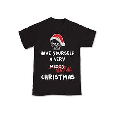 Shaw Tshirts Have Yourself a Very METAL Christmas Funny Goth Metal... (53 HRK) ❤ liked on Polyvore featuring tops, t-shirts, gothic tops, metal t shirts, metal top, christmas tops and christmas tee
