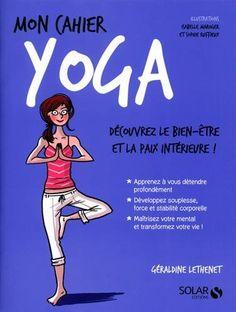 Le livre Mon Cahier Yoga [2263067914] les livres Geraldine Lethenet Solar 8