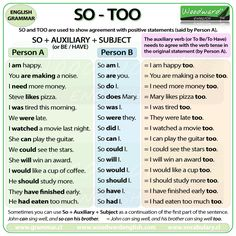 SO - TOO. Woodward English provides a detailed explanation of this topic. English Grammar Rules, Learn English Grammar, Grammar And Vocabulary, Grammar Lessons, English Language Learning, English Writing, English Study, English Words, English Vocabulary