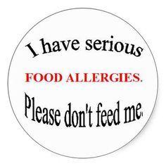 """Food Allergy Stickers- do I need these? Or just continue on the """"oh, that's just a bowl of death"""""""