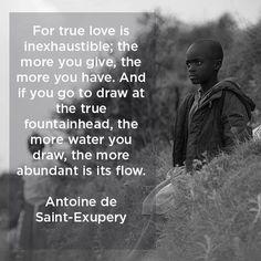 True love is inexhaustible.