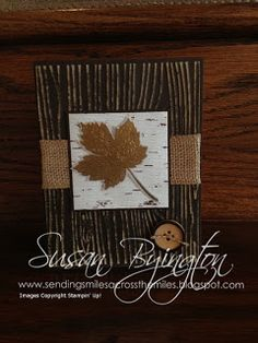 Sending Smiles Across The Miles: Magnificent Maple Masculine Card