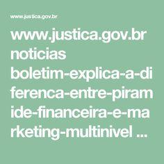 www.justica.gov.br noticias boletim-explica-a-diferenca-entre-piramide-financeira-e-marketing-multinivel boletimconsumidorinvestidor-6.pdf