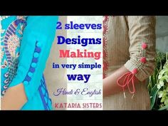 Kataria sisters Hello everyone today I will show you how to make beautiful sleeves designs . In this video I showed two types of sleeves designs . Salwar Designs, Kurti Neck Designs, Sleeve Designs, Blouse Designs, Dress Designs, Full Sleeves Design, Sleeves Designs For Dresses, Sewing Classes For Beginners, Crochet Patterns For Beginners