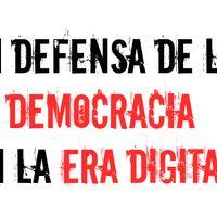 En defensa de la democracia en la era digital #democracia #derechoshumanos