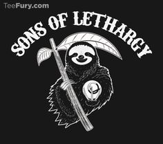 """""""Sons Of Lethargy"""" by johnnyfive is available on #TeeFury!"""