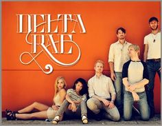 Delta Rae - great band taking rock and folk and blues and turning it into their own four-part wall of harmony