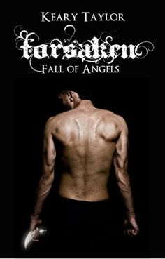 Forsaken (Fall of Angels) by Keary Taylor