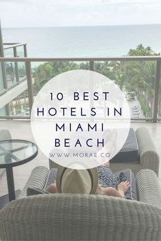10 Best Hotels In Miami Beach. Depending on what style of hotel you are looking for ..boutique hotel, party scene, all-encompassing destination spot, family experience, etc, we've picked out something for everyone.