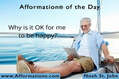 #AfformationoftheDay : Why is it OK for me to be happy? Happiness begins with facing life with a smile. #AOTD #noahstjohn #afformations #liveyourDREAMsummit #motivationalquotes #affirmations #inspirationalquotes