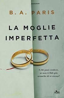 """Tutta colpa dei libri: Recensione """"La Moglie Imperfetta"""" di B.A. Paris"""