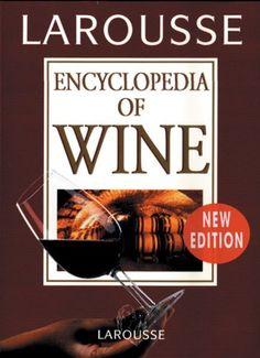 Larousse Encyclopedia of Wine *** For more information, visit image link.