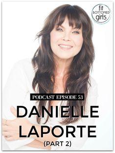 New #Podcasts ep for the @FitBottomedGirl and @DanielleLaPorte #DanielleLaPorte