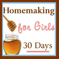 30 days of ideas for teaching your daughter(s) homemaking skills. This is a FANTASTIC blog!! What inspired ideas all across the board!