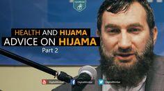 Advice on Hijama | Health and Hijama | Part 2  - Ustadh Ramiz Ibrahim