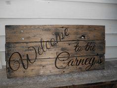 CUSTOM- Welcome (Carney's) by- Toni Gore