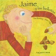 """soñando cuentos: """"JAIME Y LAS BELLOTAS"""" ... Y NUESTRO HUERTO ESCOLAR."""