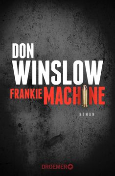 Buy Frankie Machine: Roman by Chris Hirte, Don Winslow and Read this Book on Kobo's Free Apps. Discover Kobo's Vast Collection of Ebooks and Audiobooks Today - Over 4 Million Titles! Thriller, Don Winslow, Mafia, Reading Projects, Reading Strategies, Classic Books, Teaching Reading, Fiction Books, Book Recommendations