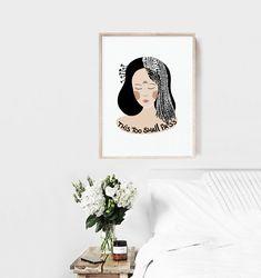 Meditation Art, This Too Shall Pass, Ikea Frames, Poster Making, Wall Decor, Art Prints, Illustration, Artwork, Artist