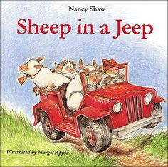 Sheep in a Jeep by Nancy E. Shaw - Sheep - Sheep in a Jeep by Nancy E. Best Toddler Books, Good Books, My Books, Story Books, Amazing Books, Free Books, Rhyming Pictures, Funny Pictures, Force And Motion