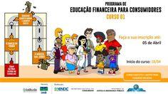 Curso gratuito on-line do Programa de Educação Financeira para Consumidores - Último dia para inscrições !