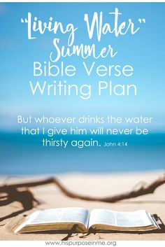 I collected 17 bible verses about water that will refresh you for sure!  It's a free bible writing plan, that start with the encounter of the Samaritan Woman with Jesus.  It's so refreshing and uplifting.  I invite you to immerse yourself in this time of Bible study and writing verses in which you can receive a response to your great need.  You can do this study in 17 days, 1 month or more! It depends on your study style, time and your desire to be immersed in the word of God.