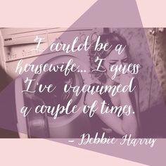 Ain't nobody got time for that. #debbieharry #lindenca #instaquote #quoteoftheday