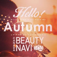 We will bring Autumn Beauty tips! #autumn #fashion #vancouver #beauty #canada
