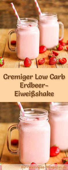 Erdbeer-Eiweißshake selber machen - ein gesundes Low-Carb-Diät-Rezept für Frühstücks-Smoothies und Proteinshakes zum Abnehmen - ohne Zusatz von Zucker, kalorienarm, gesund ... #eiweiß #eiweissshake #lowcarb #smoothie #abnehmen