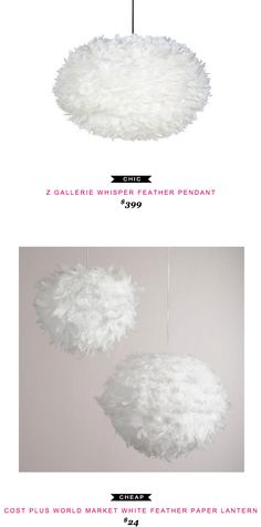 Z Gallerie Whisper Feather Pendant $399 vs Cost Plus World Market White Feather Paper Lantern $25