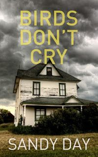 Stephanie Jane: Birds Don't Cry by Sandy Day + #FreeBook Books To Buy, Books To Read, Literary Fiction, Thriller Books, Dont Cry, Her World, Day Book, Page Turner, Free Kindle Books