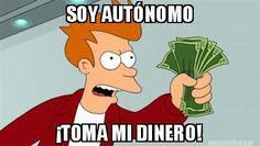 #AutonomosDignidad La pura realidad!