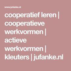 cooperatief leren | cooperatieve werkvormen | actieve werkvormen | kleuters | jufanke.nl