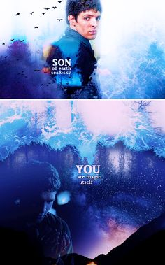 Merlin: son of earth, sea and sky you are magic itself