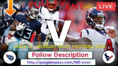 (((Texans vs Titans Live))) How to Watch Week12 Monday Night Football Free
