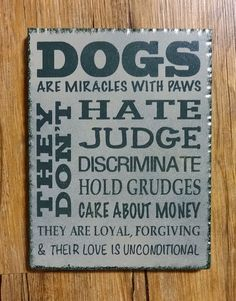 DOGS are MIRACLES with PAWS.  Handmade Gifts on a Budget Rustic Painted Sign.