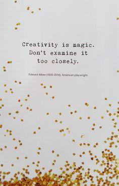 creativity is magic #quote #creative