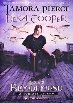Beka Cooper Bloodhound / Tamora Pierce.