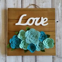 Felt Flower Wood Sign Love Blue Roses 10 by MidAutumnFox on Etsy