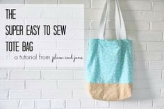 The super easy to sew tote bag - Plum and June