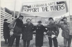 LGBTQ* History in Photographs Lesbian and Gay Miners' Support Group, set up during the miners' strike, challenged prejudices held by many in the labour movement.