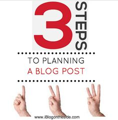 Learn 3 easy steps to planning your blog posts