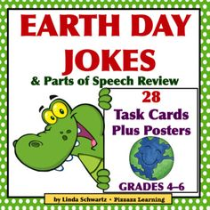 Earth Day Activities  Parts of Speech Earth Day Jokes  Grades 46  is a set of 28 Task Cards  for review and reinforcement for identifying parts of speech. To make learning fun for your students, each Task Card  has an Earth Day joke with one word underlined.