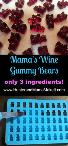 Mama's Wine Gummy Bears - Hunter and Mama Make It