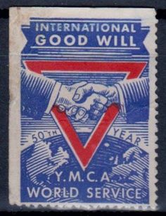 "United States Cinderella Stamp for the ""International Good Will."" 50th Year of the Y.M.C.A. World Service."